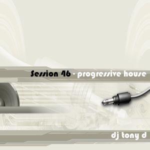 Session 46 - Progressive House