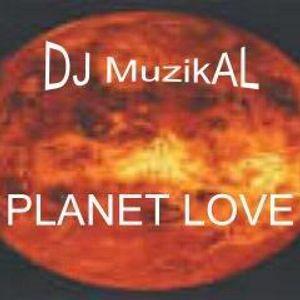 Planet Love mixed by DJ Muzik-AL