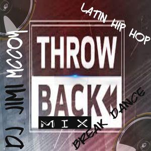 THROWBACK BREAK DANCE-FREESTLYE MIX DJ JIMI M !