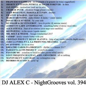 DJ ALEX C - Nightgrooves 394 dance 07.2017