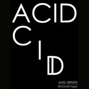 Acid @Revolver 2012 Aug 10th part.1