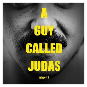 A Guy Called Judas: mixtape#1