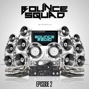 BOUNCE RADIO: EPISODE 2