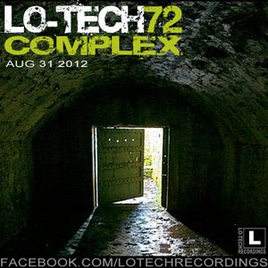 Lo-Tech 72 - Complex