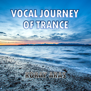 Vocal Journey of Trance - May 10 2013