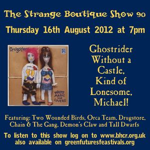 The Strange Boutique Show 90