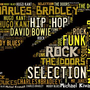 Selection #7 Rock Soul Hip Hop Funk BOWIE DOORS BRADLEY MOODY BLUES Session August 2018 Mr Spin