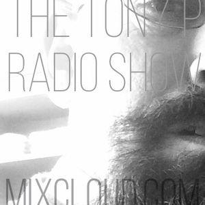 The Tony P Radio Show 10/06/17