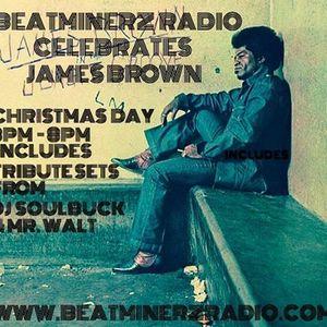 BEATMINERZ RADIO JAMES BROWN TRIBUTE 12-25-2016