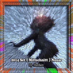 [2014 Set ( Mittschnitt ) Nouar