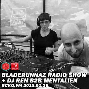 BLZ Radio Show w/ DJ REN B2B MENTALIEN @ RCKO.FM 2015.01.26