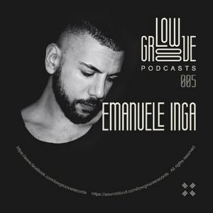 PODCAST #5 LOW GROOVE RECORDS - EMANUELE INGA