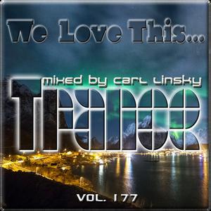 "Carl Linsky - ""We Love This..."" Vol. 177"