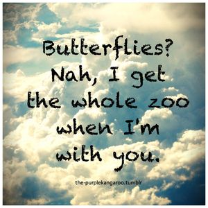 You Give Me Butterflies...