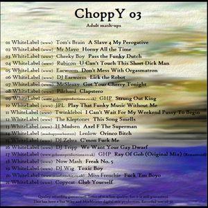 SeeWhy ChoppY03