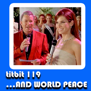 titbit 119 ... AND WORLD PEACE