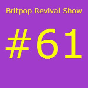Britpop Revival Show #61 26th March 2014 ft interview with Jason Applin ex Bennet