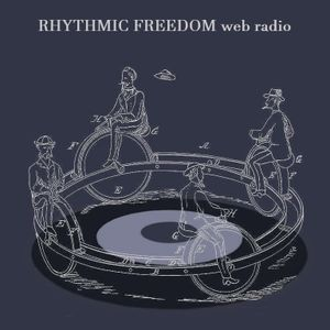 Rhythmic Freedom web radio 101