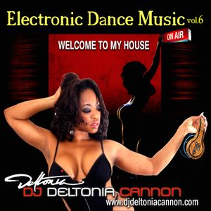 Dj Deltonia Cannon Electronic Dance M y House