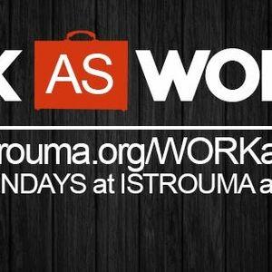 Work as Worship:  Week 3, April 26, 2015