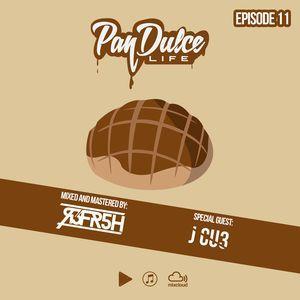 Pan Dulce Life Guest Mix