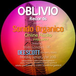 Sonido Organico Episode 3 :: IAmDeeScott :: (BoxBerryMusic-London) 1.21.13