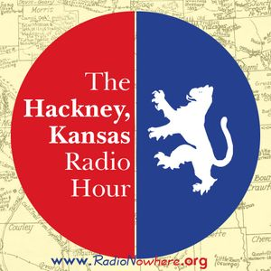 The Hackney, Kansas Radio Hour 31.December.2015