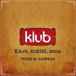 Kávé, koktél, zene (Klub Promo Mix 2011)
