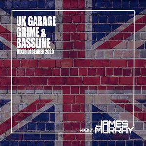 UK Garage, Grime & Bassline Mix - Mixed December 2020