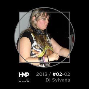 HMPclub 2013 / #02-02 Sesión: Dj Sylvana