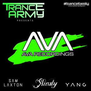 Trance Army pres. AVA Recordings (Exclusive Guest Mix 088 - 090) feat Yang, Rinaly & Sam Laxton.