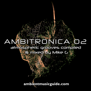 Ambitronica 02 compiled & mixed by Mike G