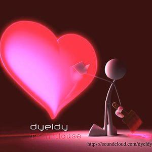 dyeldy Tech'HouseDay mix