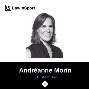 Career transition from athlete to lawyer: Interview with Andréanne Morin #42