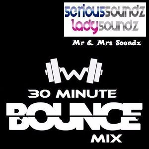 30 Minute ''Workout'' Bounce Mix - Mr & Mrs Soundz