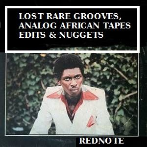 LOST RARE GROOVES, ANALOG AFRICA TAPES, EDITS & NUGGETS