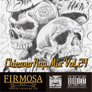 Chicano Rap MIX VOL.24