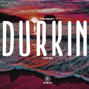 The Wave Boston (2/16) - Durkin