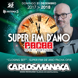 MAGNA RECORDINGS PODCAST by Carlos Manaça | LIVE at Pacha NYE (Portugal)