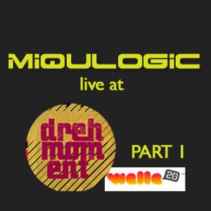Miqulogic at Drehmoment (Part 1)