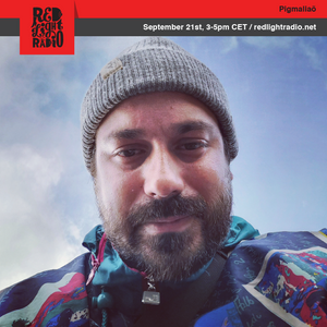 Pigmaliaõ 06 @ Red Light Radio 09-21-2019