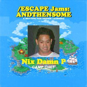 Nix Damn P - And Then Some Mixtape