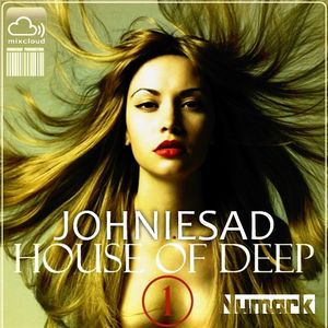 House of Deep - Johniesad
