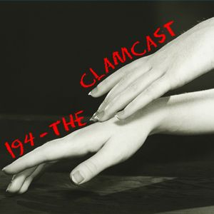 Toadcast #194 - The Clamcast