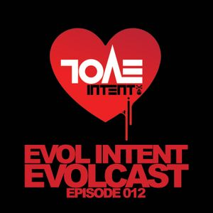 Evolcast 012 - hosted by Gigantor