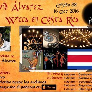 PTRN ~ 88 ~ Voces Paganas En Espanol ~ David Alvarez ~ Wicca en Costa Rica