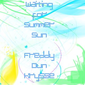 Waiting For Summer Sun - Freddy Dun Krysse (small set)