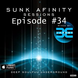 Sunk Afinity Sessions Episode 34