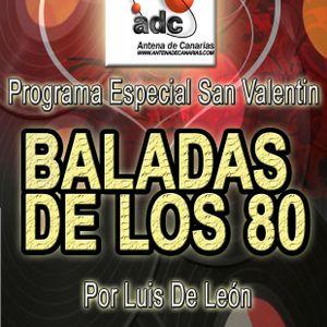 RADIO SHOW ESPECIAL SAN VALENTIN BALADAS DE LOS 80