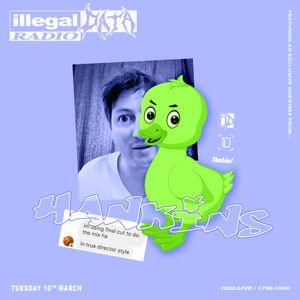 Illegal Data w/ Hankins - 10th March 2020